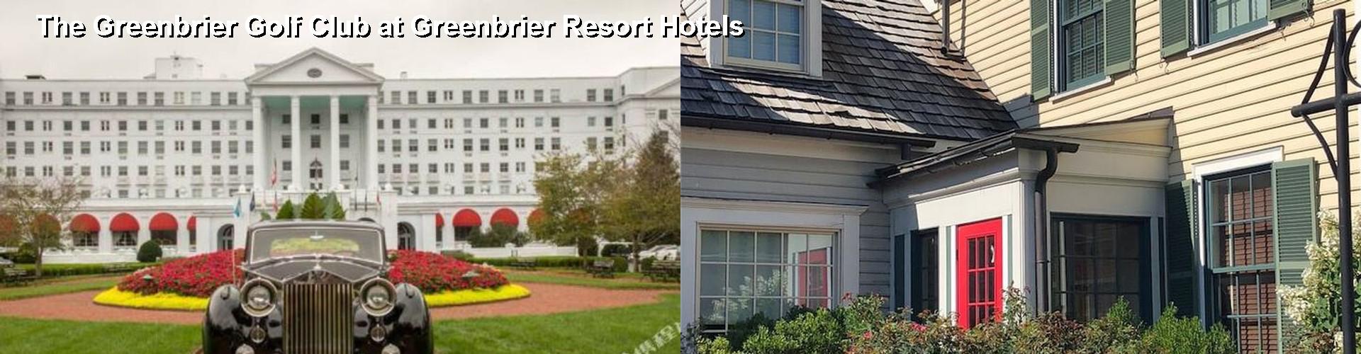 3 Best Hotels Near The Greenbrier Golf Club At Resort