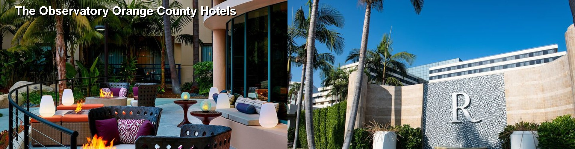 $61+ Hotels Near The Observatory Orange County in Santa Ana (CA)