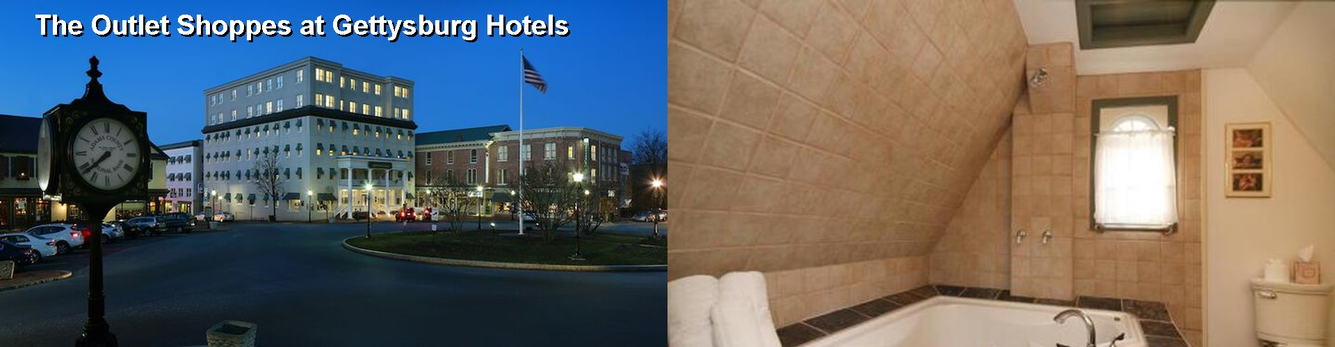 5 Best Hotels near The Outlet Shoppes at Gettysburg