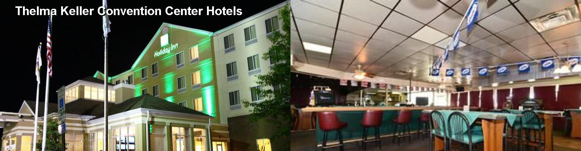 5 Best Hotels Near Thelma Keller Convention Center