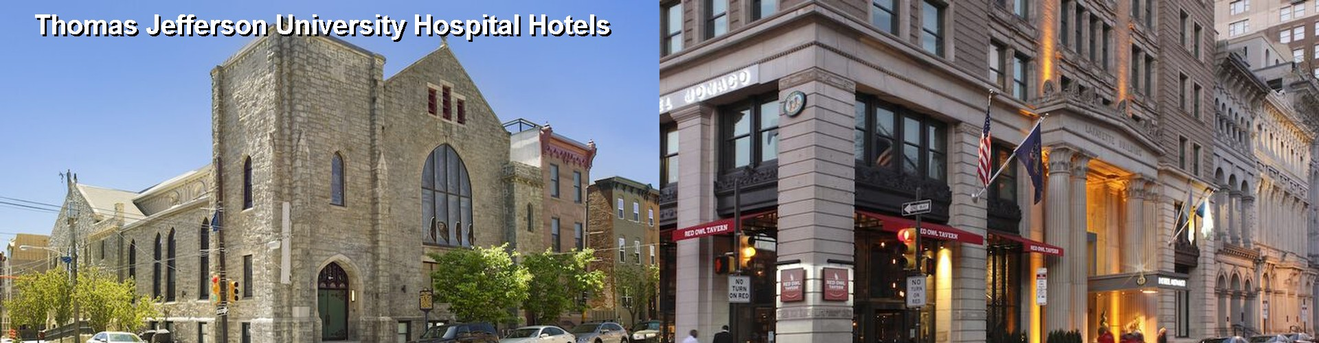5 Best Hotels near Thomas Jefferson University Hospital
