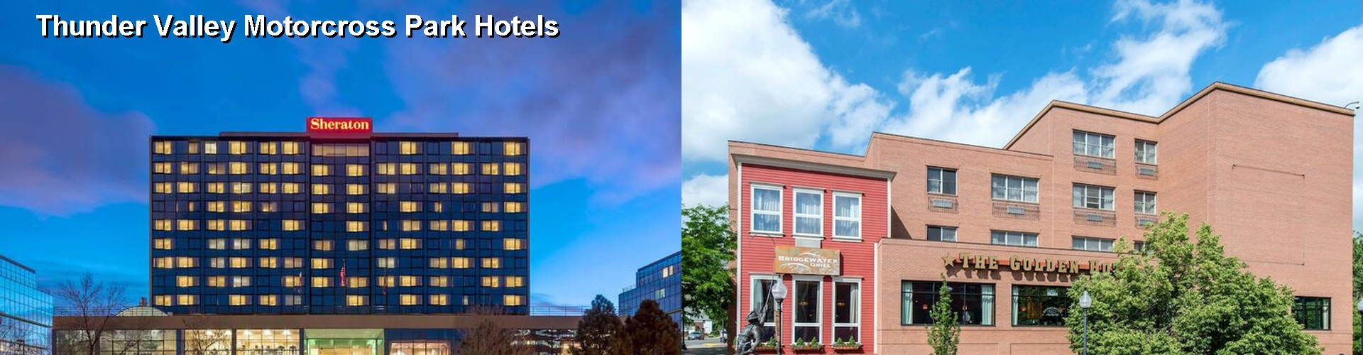 5 Best Hotels near Thunder Valley Motorcross Park