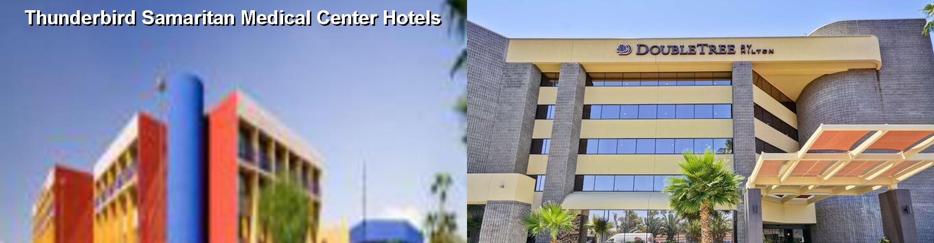 5 Best Hotels Near Thunderbird Samaritan Medical Center