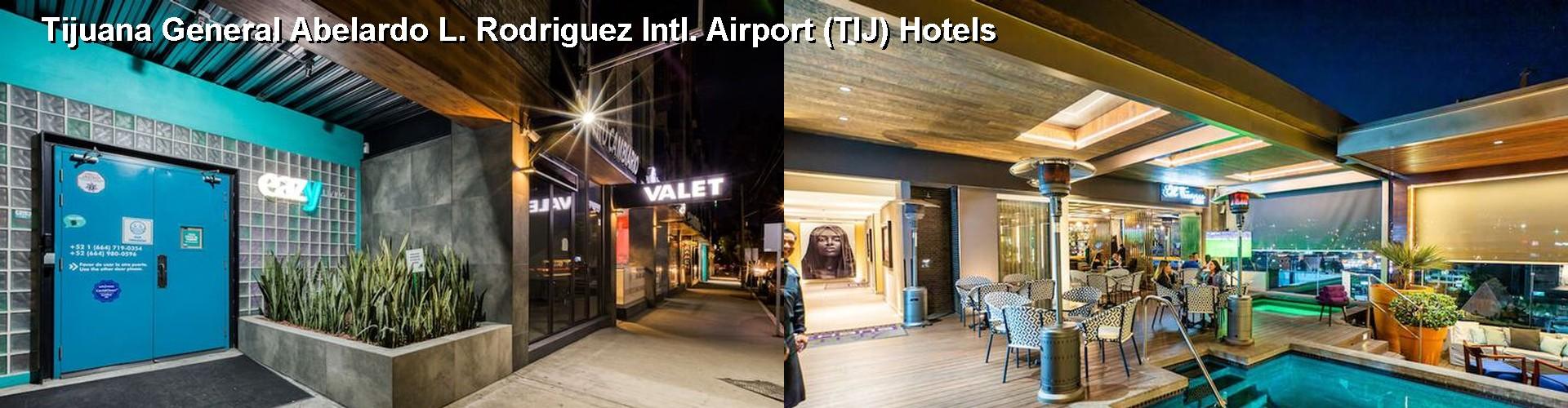 5 Best Hotels Near Tijuana General Abelardo L Rodriguez Intl Airport Tij