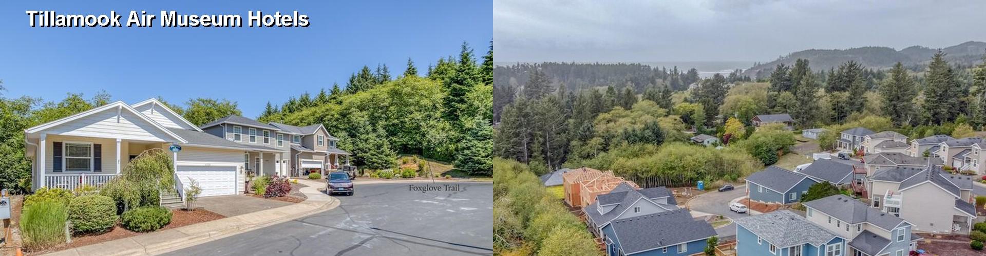 2 Best Hotels Near Tillamook Air Museum