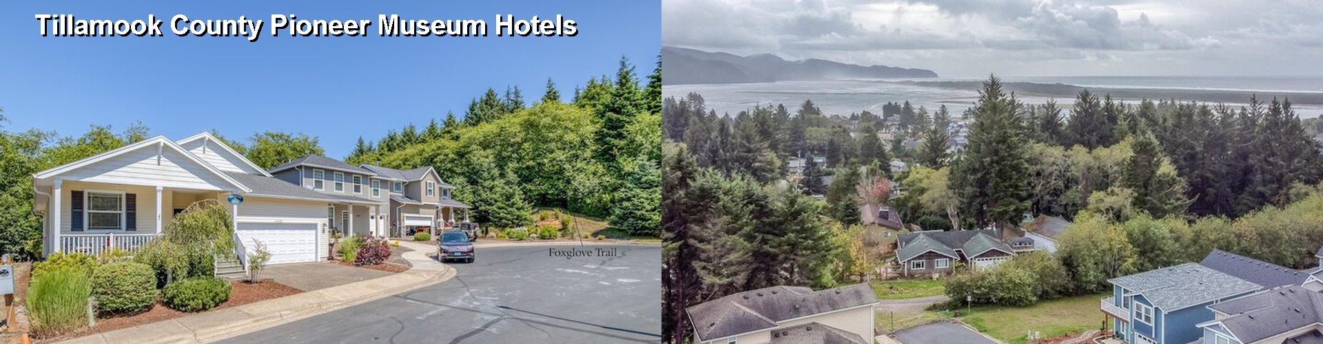 2 Best Hotels near Tillamook County Pioneer Museum