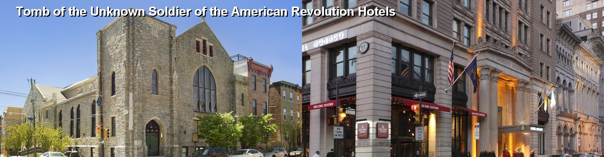 5 Best Hotels near Tomb of the Unknown Soldier of the American Revolution