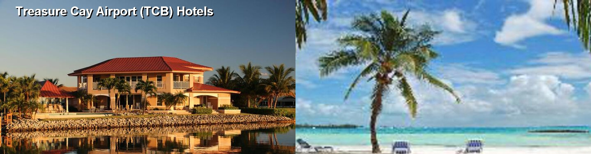 3 Best Hotels near Treasure Cay Airport (TCB)