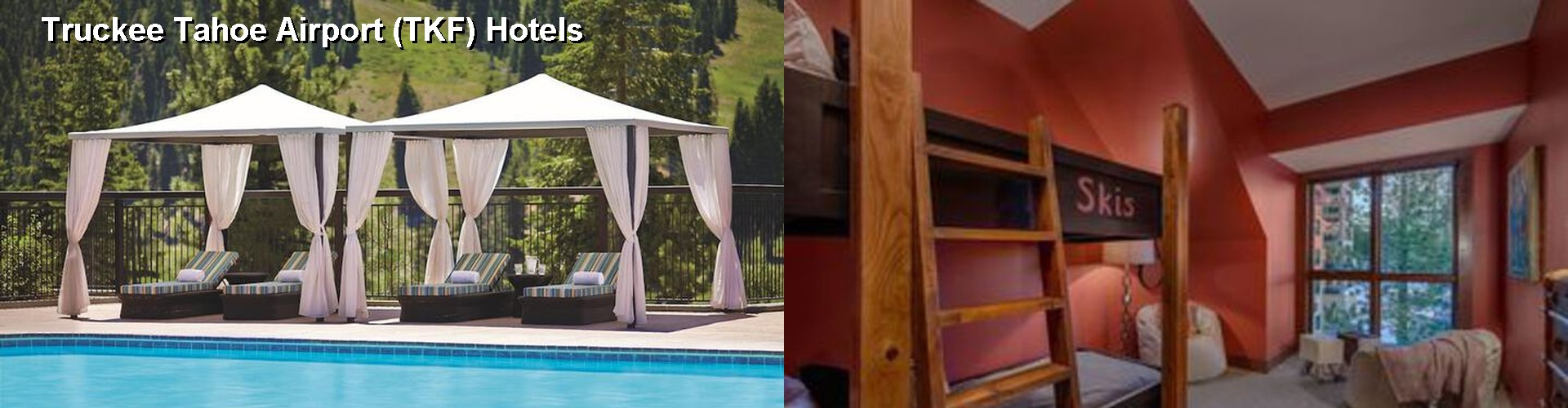 5 Best Hotels near Truckee Tahoe Airport (TKF)