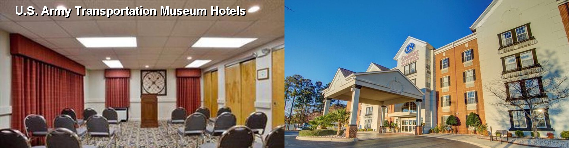 5 Best Hotels near U.S. Army Transportation Museum