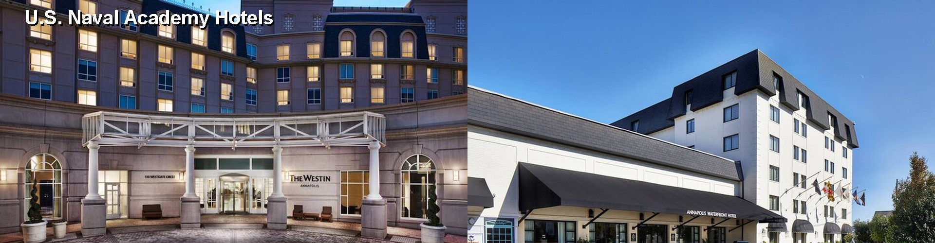 5 Best Hotels Near U S Naval Academy