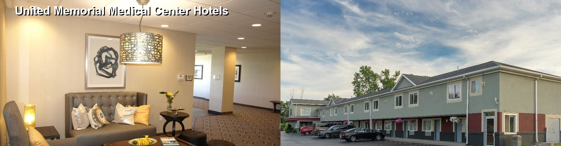 5 Best Hotels near United Memorial Medical Center