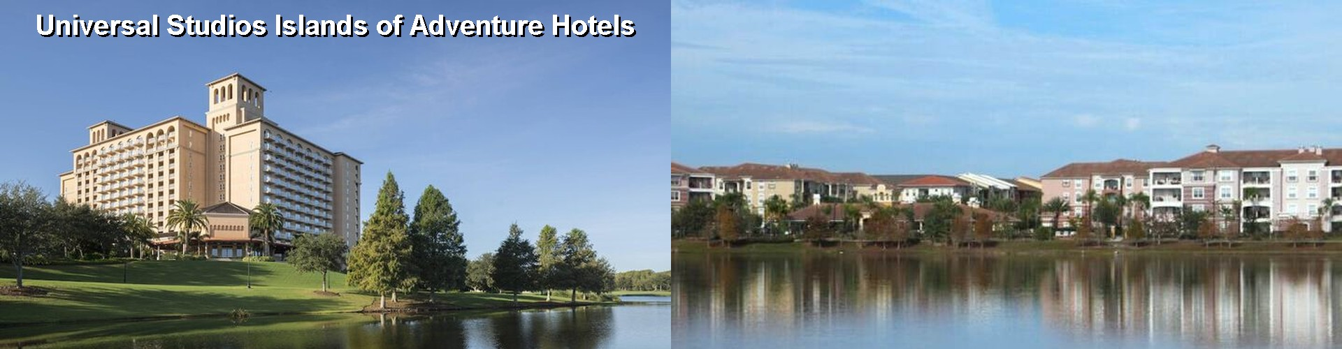 5 Best Hotels near Universal Studios Islands of Adventure