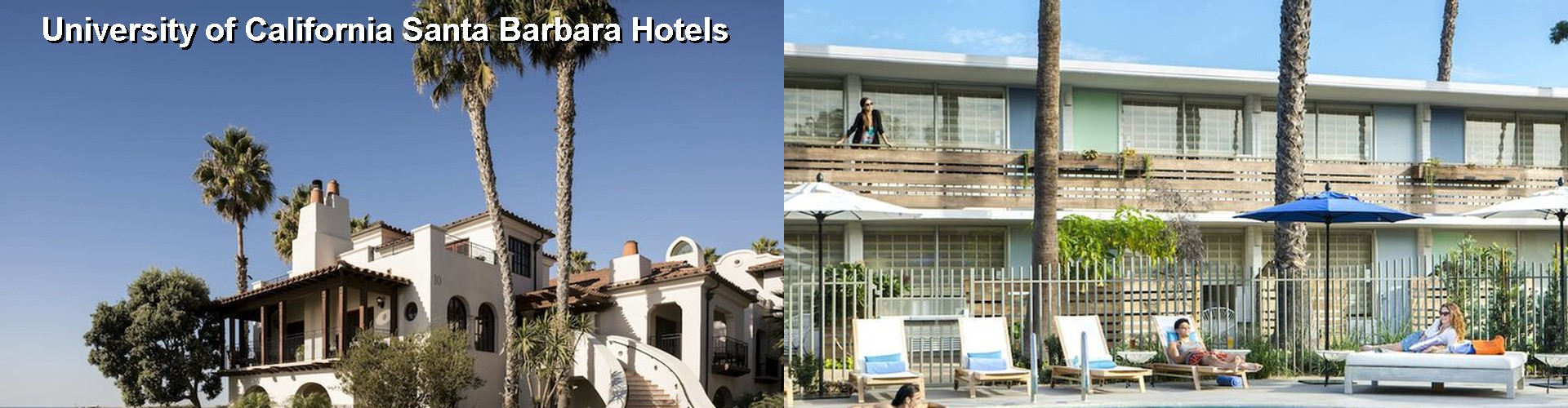 5 Best Hotels near University of California Santa Barbara