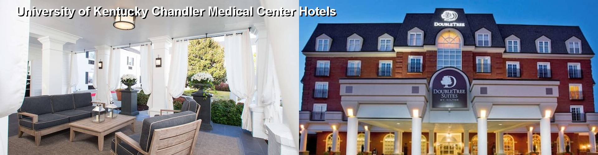 hotels near university of kentucky chandler medical center in