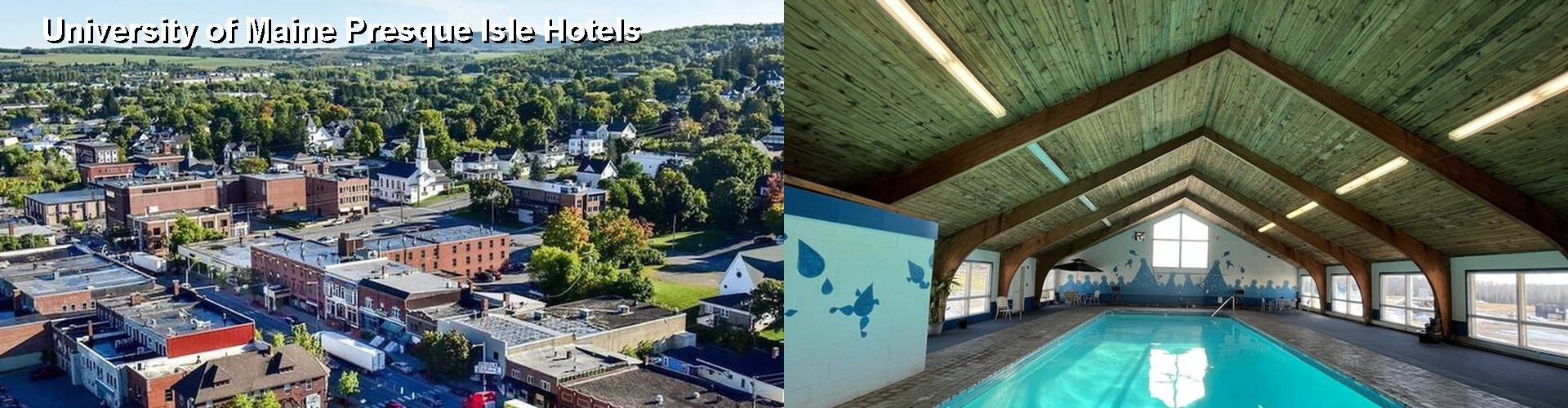 3 Best Hotels near University of Maine Presque Isle