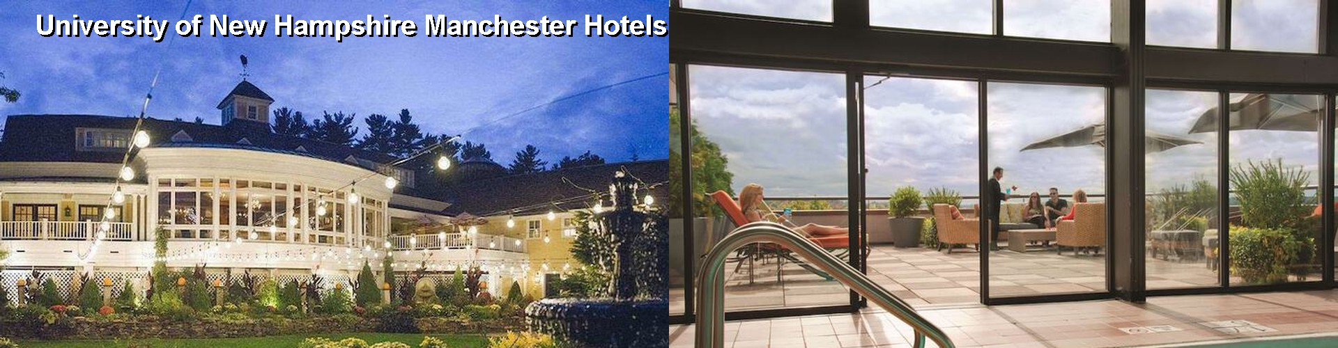 5 Best Hotels near University of New Hampshire Manchester