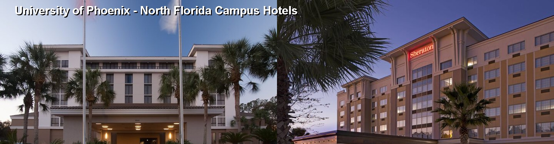 5 Best Hotels near University of Phoenix - North Florida Campus