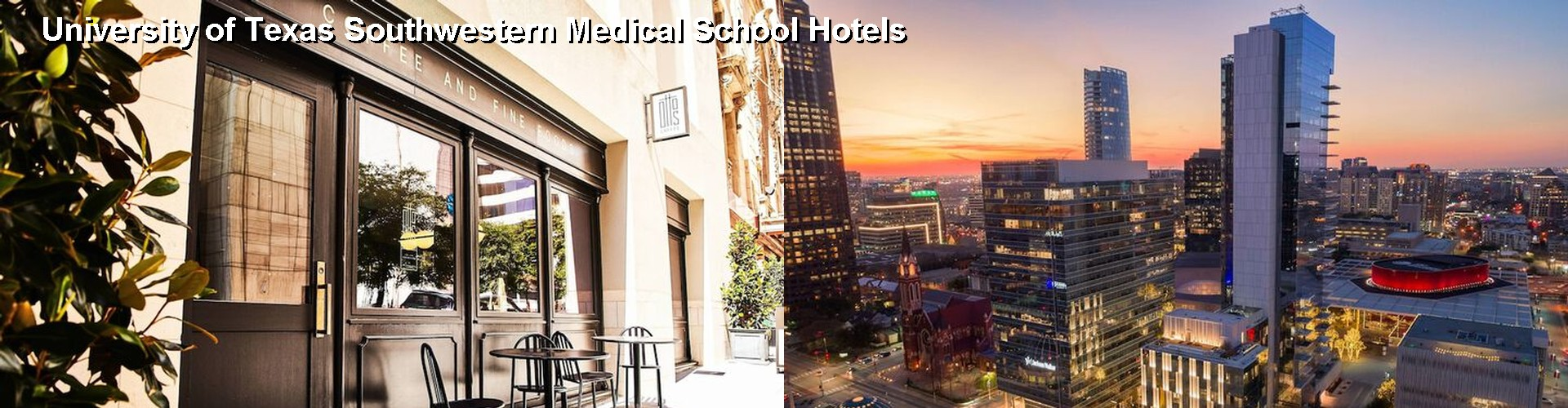 5 Best Hotels Near University Of Texas Southwestern Medical School