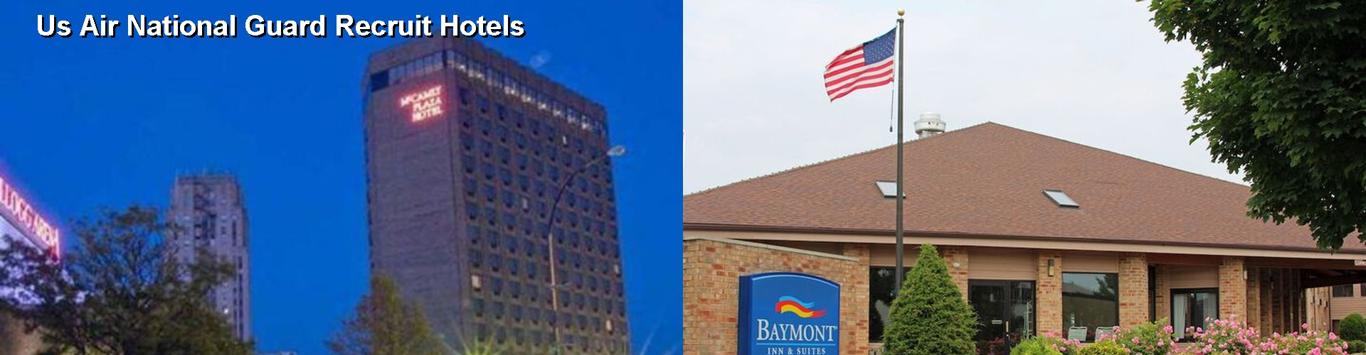 5 Best Hotels near Us Air National Guard Recruit