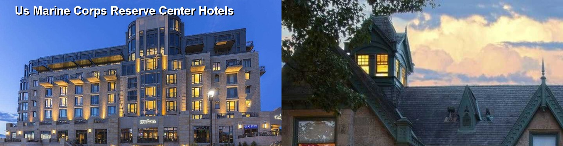 5 Best Hotels near Us Marine Corps Reserve Center