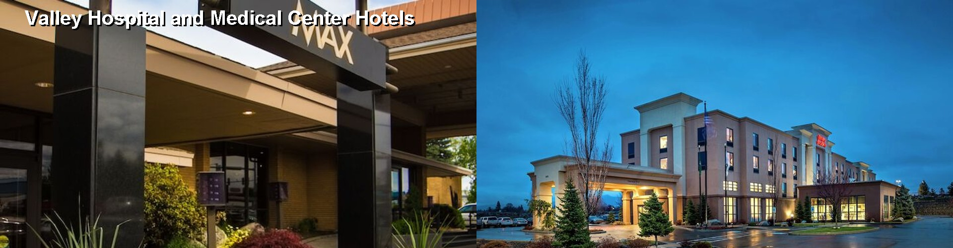 5 Best Hotels Near Valley Hospital And Medical Center
