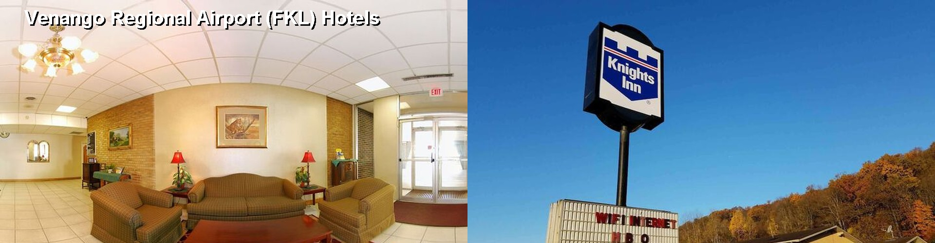 5 Best Hotels near Venango Regional Airport (FKL)