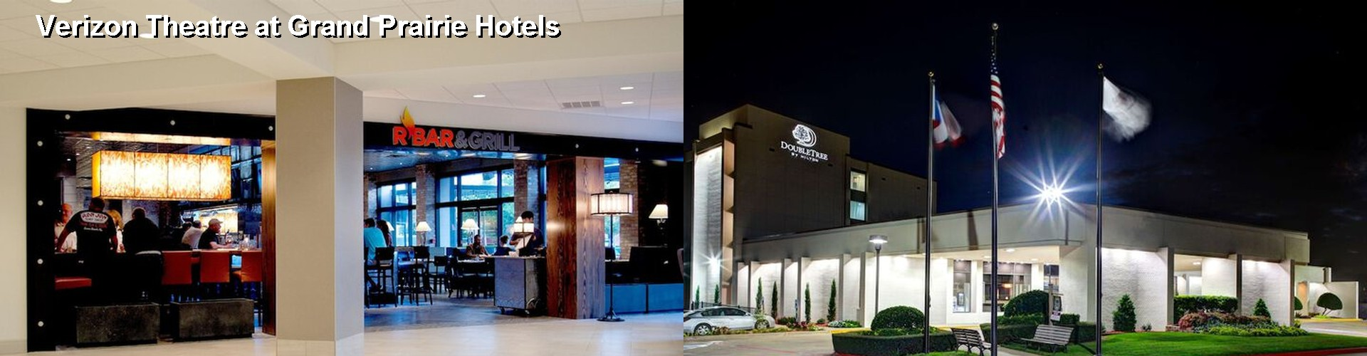 4 Best Hotels near Verizon Theatre at Grand Prairie