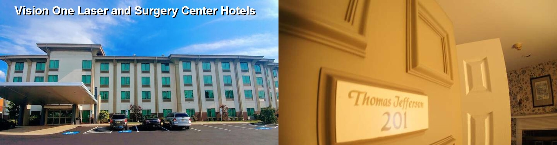 5 Best Hotels near Vision One Laser and Surgery Center