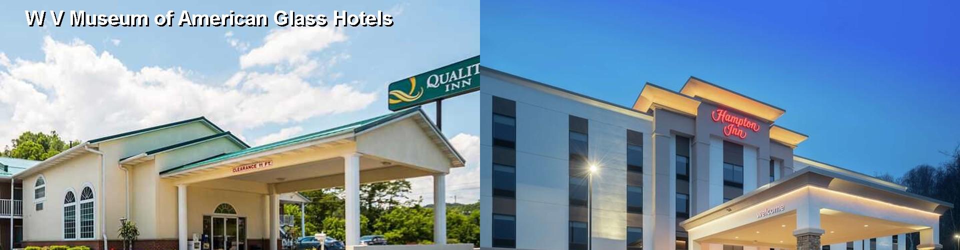 5 Best Hotels Near W V Museum Of American Gl