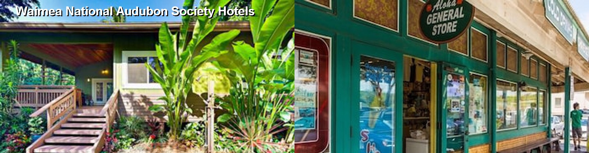 5 Best Hotels near Waimea National Audubon Society