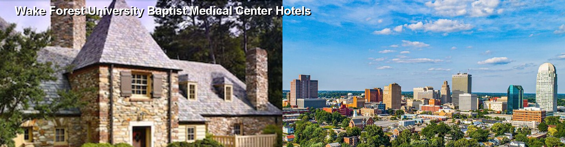 5 Best Hotels near Wake Forest University Baptist Medical Center