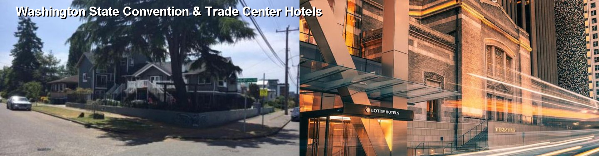 5 Best Hotels Near Washington State Convention Trade Center
