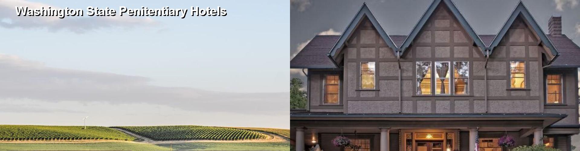 5 Best Hotels Near Washington State Penitentiary