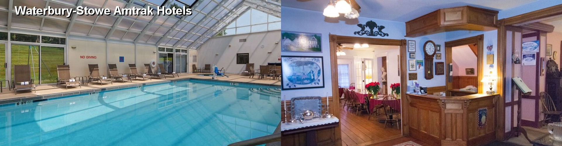 5 Best Hotels near Waterbury-Stowe Amtrak