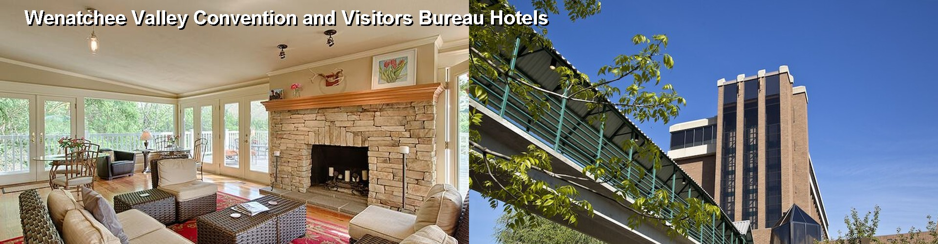 5 Best Hotels near Wenatchee Valley Convention and Visitors Bureau