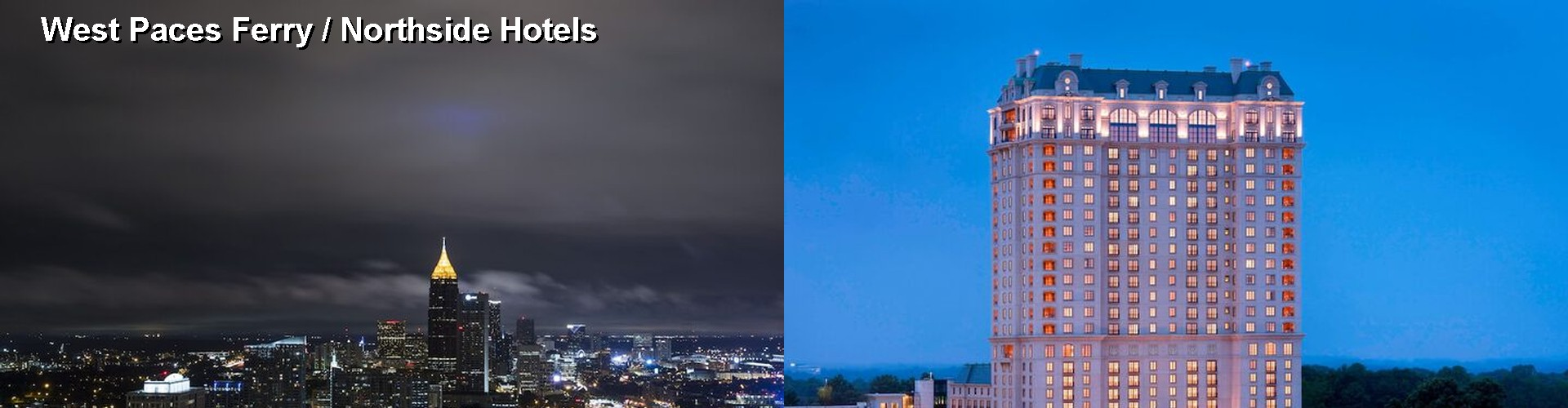 5 Best Hotels near West Paces Ferry / Northside