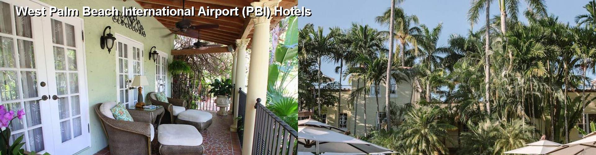 5 Best Hotels near West Palm Beach International Airport (PBI)