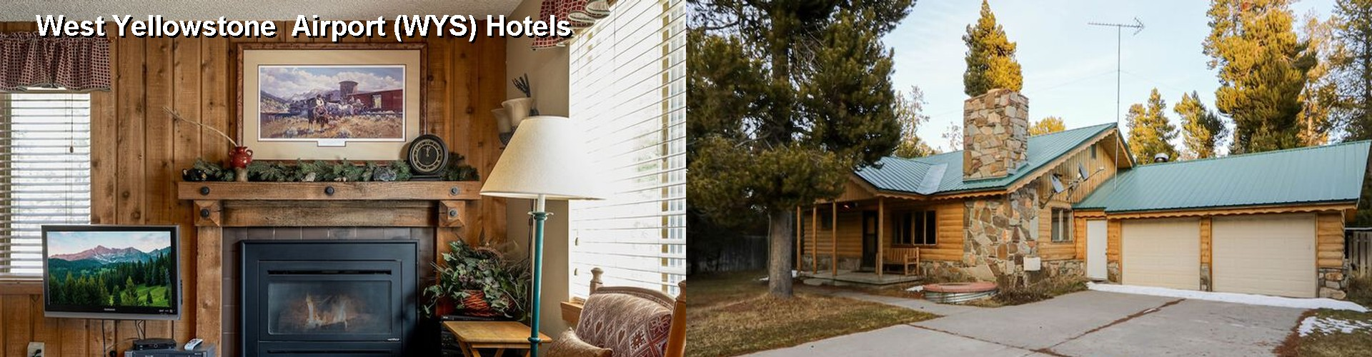 5 Best Hotels near West Yellowstone Airport (WYS)