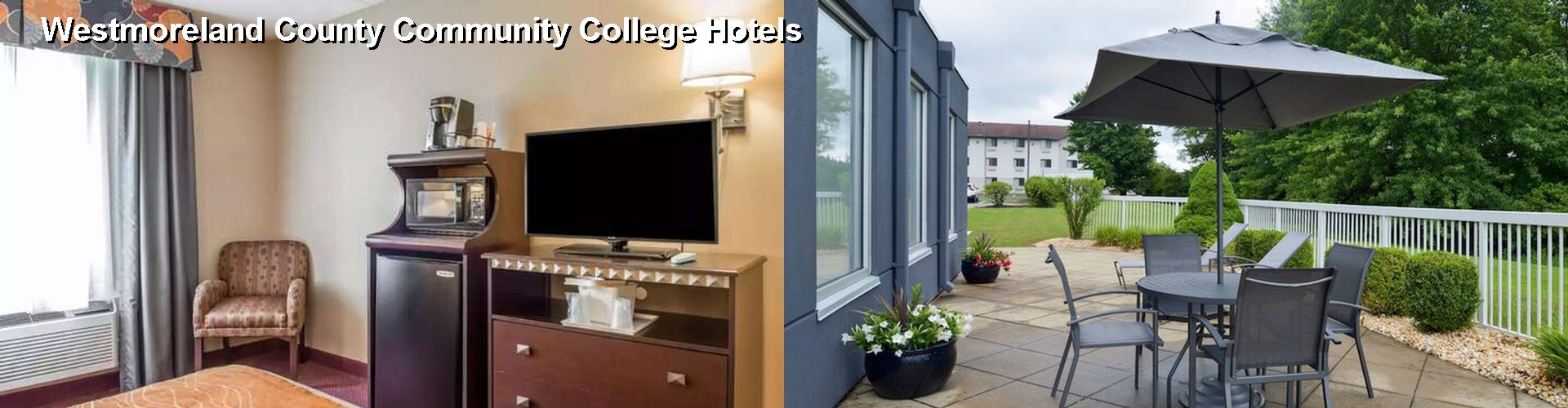 5 Best Hotels near Westmoreland County Community College