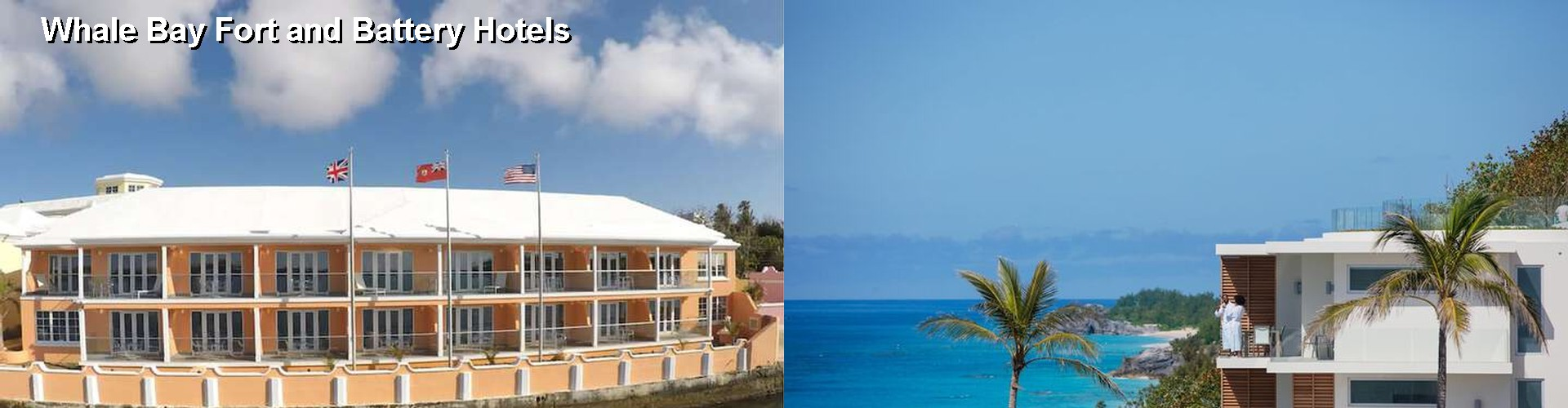 5 Best Hotels near Whale Bay Fort and Battery