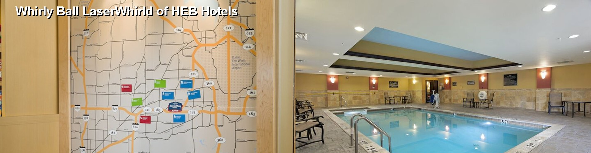 5 Best Hotels near Whirly Ball LaserWhirld of HEB