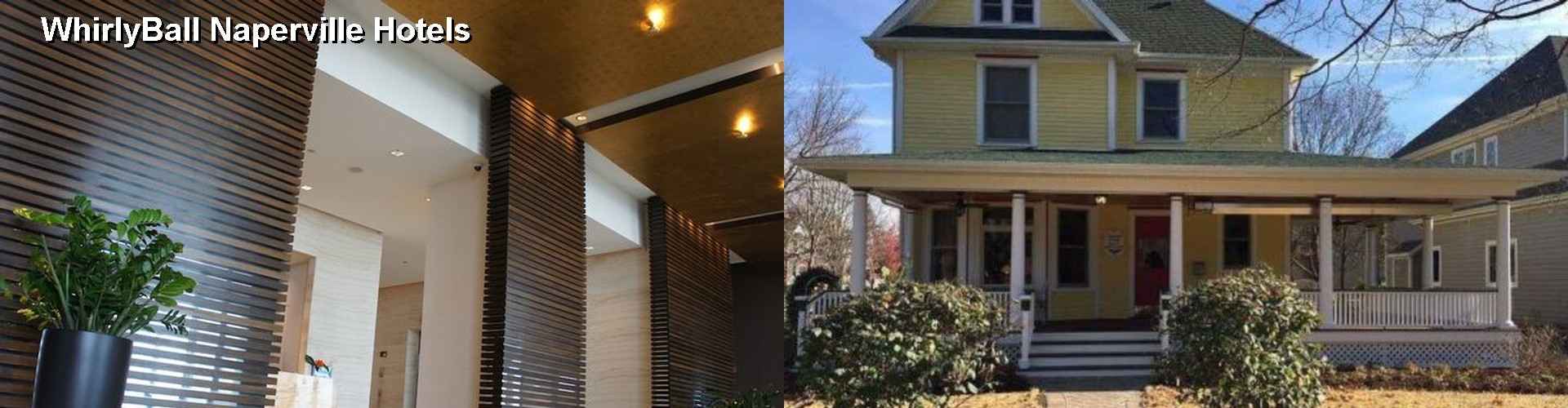 5 Best Hotels near WhirlyBall Naperville