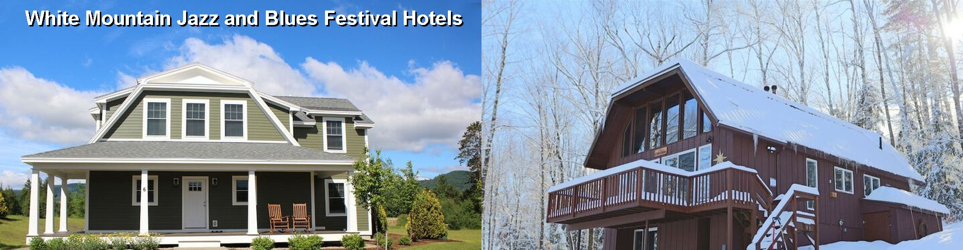 5 Best Hotels near White Mountain Jazz and Blues Festival
