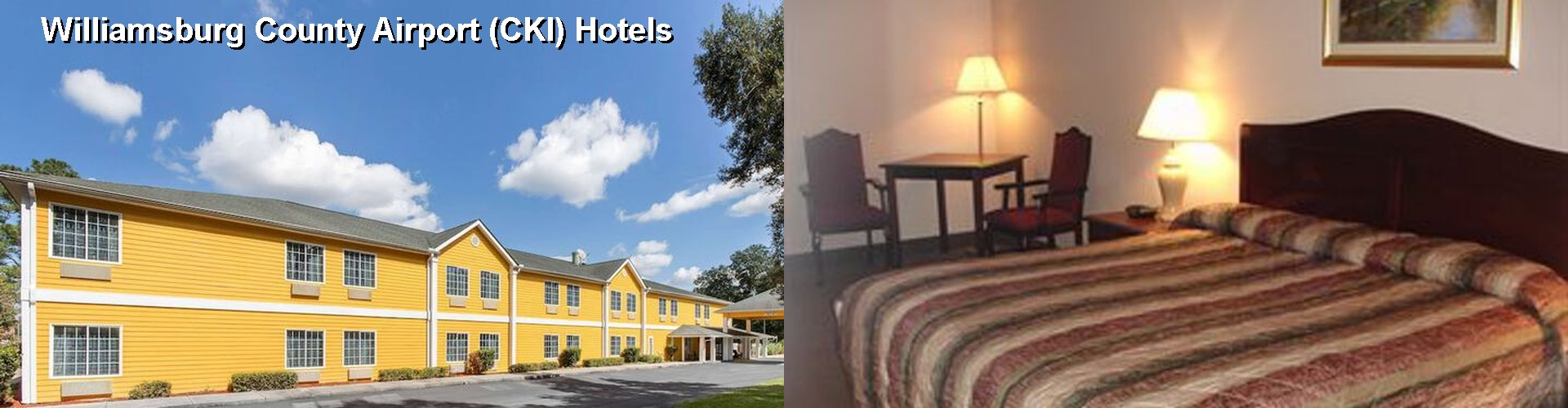 3 Best Hotels near Williamsburg County Airport (CKI)
