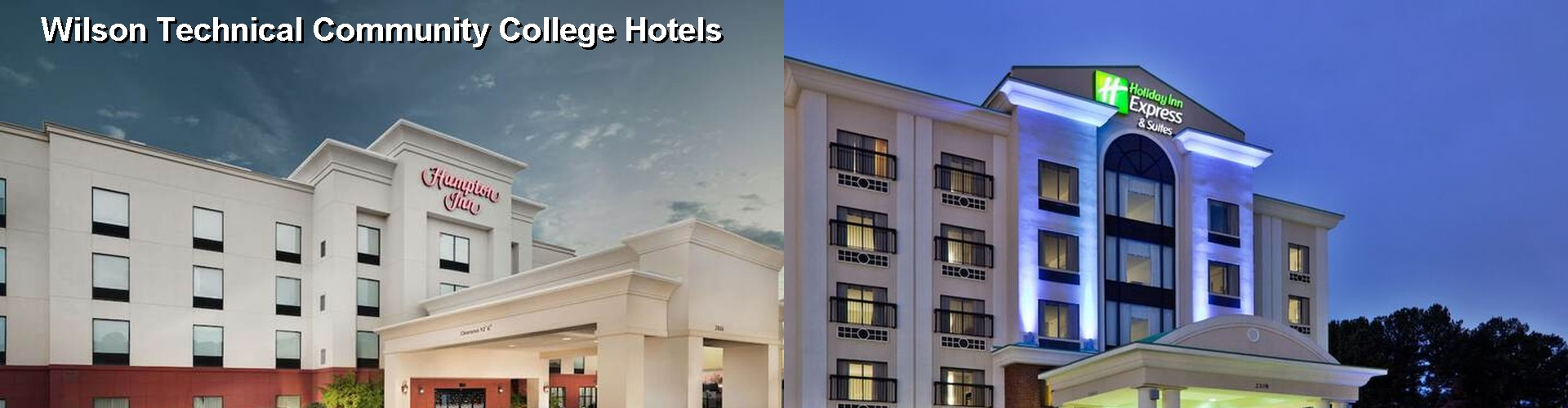 5 Best Hotels near Wilson Technical Community College