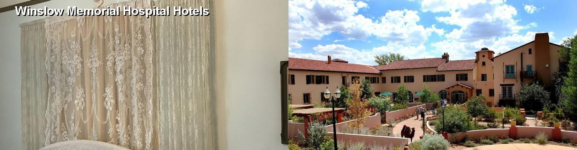 4 Best Hotels Near Winslow Memorial Hospital