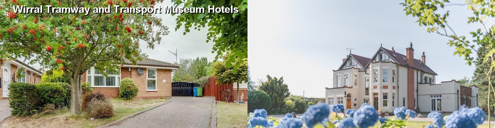 5 Best Hotels near Wirral Tramway and Transport Museum