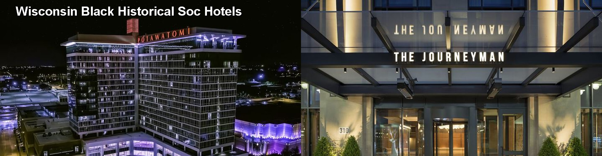5 Best Hotels near Wisconsin Black Historical Soc