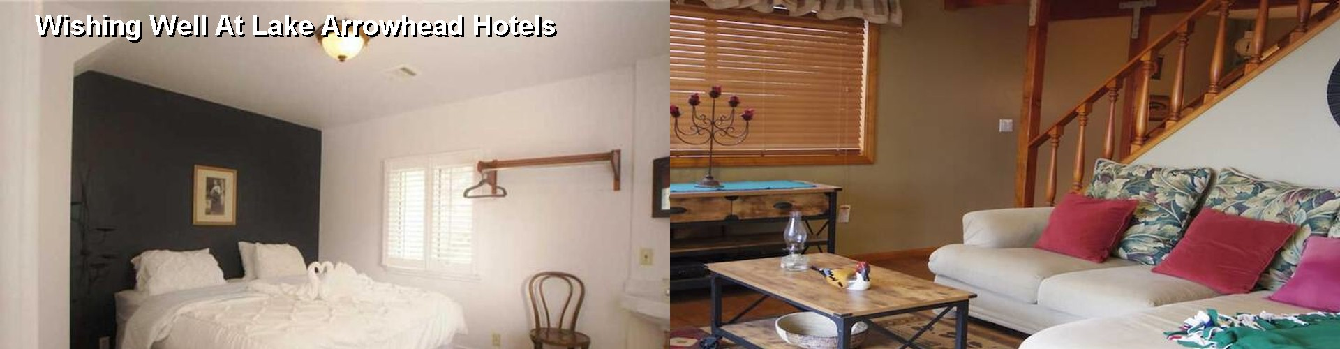 5 Best Hotels near Wishing Well At Lake Arrowhead